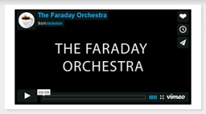 The Faraday Orchestra // Video